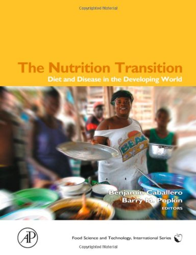 Book Cover The Nutrition Transition: Diet and Disease in the Developing World (Food Science and Technology)