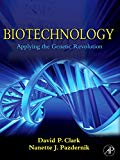 Book Cover Biotechnology: Applying the Genetic Revolution