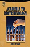 Book Cover Academia to Biotechnology: Career Changes at any Stage