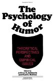 Book Cover The Psychology of Humor: Theoretical Perspectives and Empirical Issues