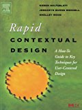 Book Cover Rapid Contextual Design: A How-to Guide to Key Techniques for User-Centered Design (Interactive Technologies)