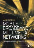 Book Cover Mobile Broadband Multimedia Networks: Techniques, Models and Tools for 4G