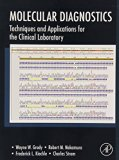 Book Cover Molecular Diagnostics: Techniques and Applications for the Clinical Laboratory