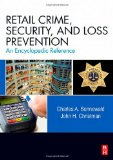 Book Cover Retail Crime, Security, and Loss Prevention: An Encyclopedic Reference