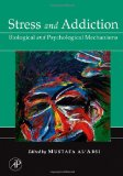 Book Cover Stress and Addiction: Biological and Psychological Mechanisms
