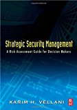 Book Cover Strategic Security Management: A Risk Assessment Guide for Decision Makers