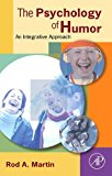 Book Cover The Psychology of Humor: An Integrative Approach