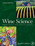Book Cover Wine Science, Third Edition: Principles and Applications (Food Science and Technology)