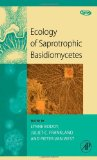 Book Cover Ecology of Saprotrophic Basidiomycetes, Volume 28 (British Mycological Society Symposia Series)