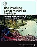 Book Cover The Produce Contamination Problem: Causes and Solutions (Food Science and Technology)