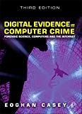 Book Cover Digital Evidence and Computer Crime: Forensic Science, Computers and the Internet, 3rd Edition