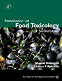 Book Cover Introduction to Food Toxicology, Second Edition (Food Science and Technology)