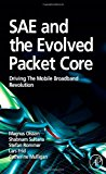 Book Cover SAE and the Evolved Packet Core: Driving the Mobile Broadband Revolution