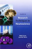 Book Cover Guide to Research Techniques in Neuroscience