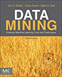 Book Cover Data Mining: Practical Machine Learning Tools and Techniques, Third Edition (Morgan Kaufmann Series in Data Management Systems)