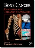 Book Cover Bone Cancer: Progression and Therapeutic Approaches