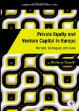 Book Cover Private Equity and Venture Capital in Europe: Markets, Techniques, and Deals