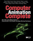 Book Cover Computer Animation Complete: All-in-One: Learn Motion Capture, Characteristic, Point-Based, and Maya Winning Techniques