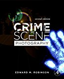 Book Cover Crime Scene Photography, Second Edition