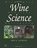 Book Cover Wine Science, Second Edition: Principles, Practice, Perception (Food Science and Technology)