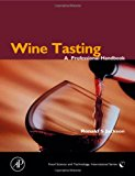Book Cover Wine Tasting: A Professional Handbook (Food Science and Technology)