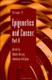 Book Cover Epigenetics and Cancer, Part B, Volume 71 (Advances in Genetics)
