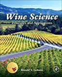 Book Cover Wine Science, Fourth Edition: Principles and Applications (Food Science and Technology)