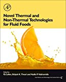 Book Cover NOVEL THERMAL AND NON-THERMAL TECHNOLOGIES FOR FLUID FOODS (Food Science & Technology International (Hardcover Academic))