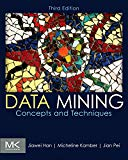 Book Cover Data Mining: Concepts and Techniques, Third Edition (The Morgan Kaufmann Series in Data Management Systems)