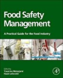 Book Cover Food Safety Management: A Practical Guide for the Food Industry
