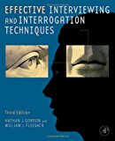 Book Cover Effective Interviewing and Interrogation Techniques, Third Edition