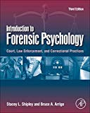 Book Cover Introduction to Forensic Psychology, Third Edition: Court, Law Enforcement, and Correctional Practices