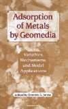 Book Cover Adsorption of Metals by Geomedia: Variables, Mechanisms, and Model Applications