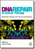 Book Cover DNA Repair in Cancer Therapy: Molecular Targets and Clinical Applications