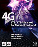 Book Cover 4G: LTE/LTE-Advanced for Mobile Broadband