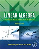 Book Cover Linear Algebra, Third Edition: Algorithms, Applications, and Techniques