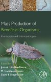 Book Cover Mass Production of Beneficial Organisms: Invertebrates and Entomopathogens