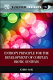 Book Cover Entropy Principle for the Development of Complex Biotic Systems: Organisms, Ecosystems, the Earth (Elsevier Insights)