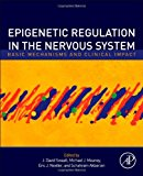Book Cover Epigenetic Regulation in the Nervous System: Basic Mechanisms and Clinical Impact