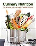 Book Cover Culinary Nutrition: The Science and Practice of Healthy Cooking