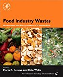 Book Cover Food Industry Wastes: Assessment and Recuperation of Commodities (Food Science and Technology International Series)