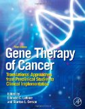 Book Cover Gene Therapy of Cancer, Third Edition: Translational Approaches from Preclinical Studies to Clinical Implementation
