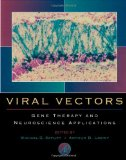 Book Cover Viral Vectors: Gene Therapy and Neuroscience Applications
