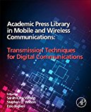 Book Cover Academic Press Library in Mobile and Wireless Communications: Transmission Techniques for Digital Communications