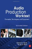 Book Cover Audio Production Worktext: Concepts, Techniques, and Equipment