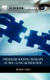 Book Cover Problem Solving Therapy in the Clinical Practice (Elsevier Insights)
