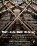 Book Cover Multi-Asset Risk Modeling: Techniques for a Global Economy in an Electronic and Algorithmic Trading Era