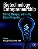 Book Cover Biotechnology Entrepreneurship: Starting, Managing, and Leading Biotech Companies