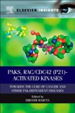 Book Cover PAKs, RAC/CDC42 (p21)-activated Kinases: Towards the Cure of Cancer and Other PAK-dependent Diseases (Elsevier Insights)