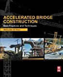 Book Cover Accelerated Bridge Construction: Best Practices and Techniques
